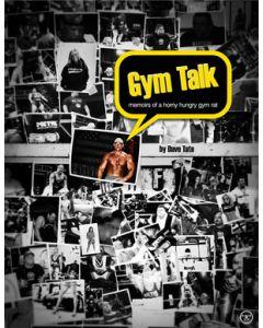 Gym Talk: Memoirs of a Horny, Hungry Gym Rat (eBook)