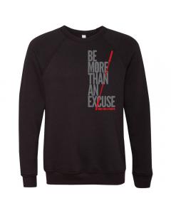 EliteFTS Be More Than An Excuse Crewnew Sweatshirt