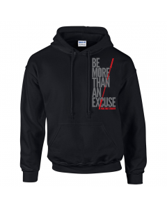 EliteFTS Be More Than An Excuse Hoodie