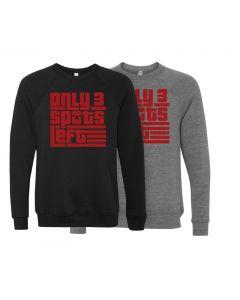 elitefts Only 3 Spots Left Crewneck Sweatshirt