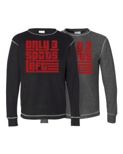 elitefts Only 3 Spots Left Thermal Long Sleeve Shirt