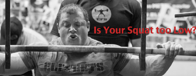 Is Your Squat Too Low?