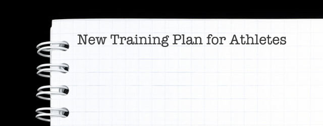 New Training Plan for Athletes