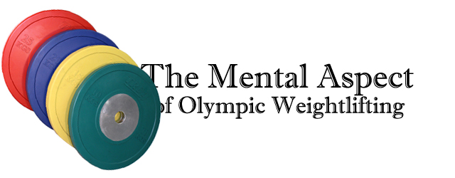 Mental Aspect of Olympic Weightlifting
