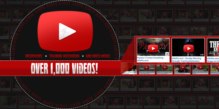 WATCH: 1,000 Videos and Growing — The elitefts YouTube Channel