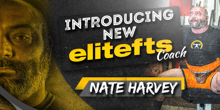 Introducing New elitefts Coach Nate Harvey