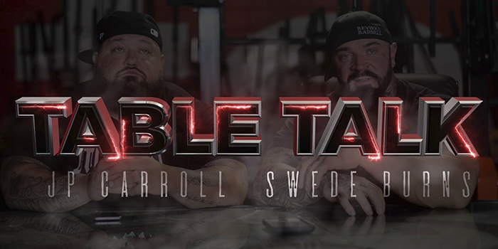 WATCH: Table Talk with Swede Burns and JP Carroll — The Growth of 5thSet and Training Elite Lifters