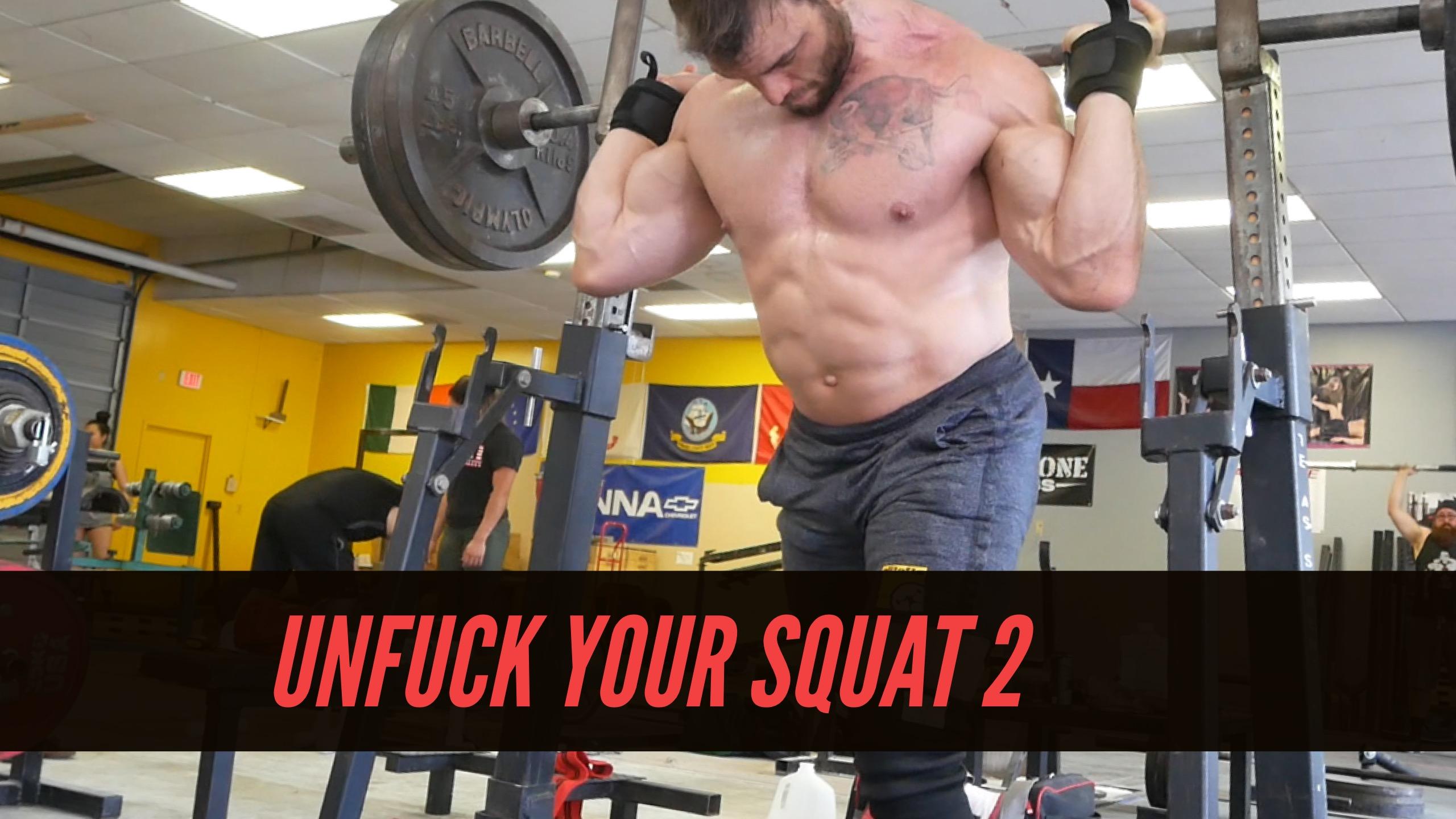Unfuck Your Squat Technique