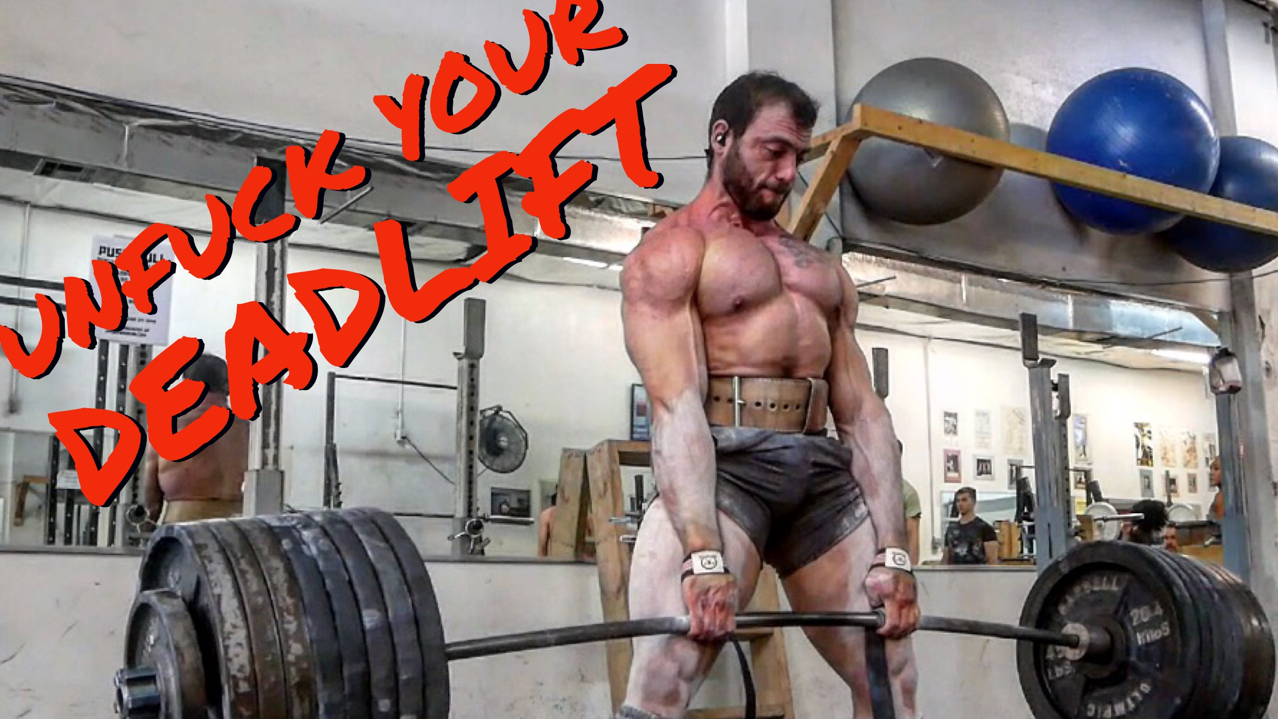 WATCH: Un-fuck Your Deadlift