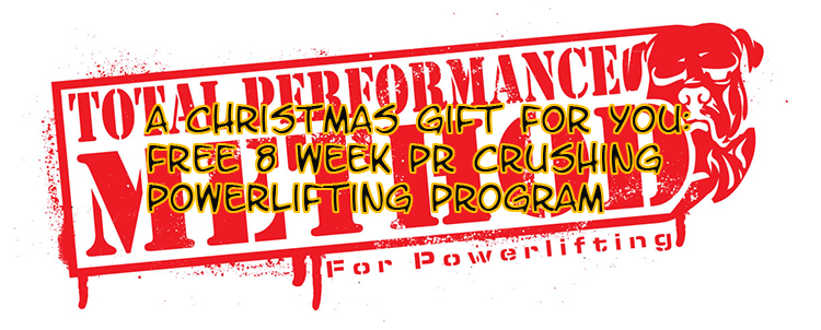 A Christmas Gift to You: Free 8 Week PR Crushing Powerlifting ...