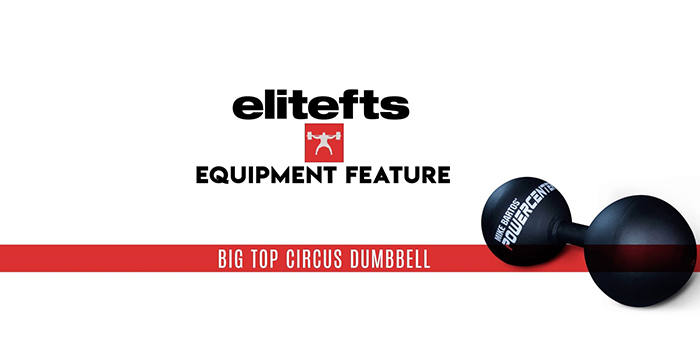 WATCH: Equipment Feature — Mike Bartos' Big Top Circus Dumbbell