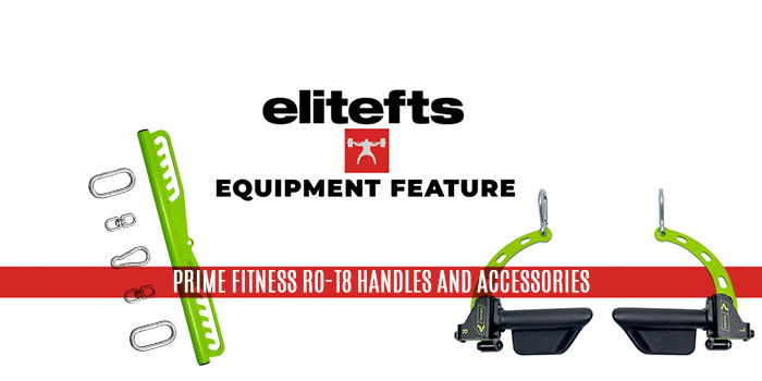 Equipment Feature — PRIME Fitness RO-T8 Handles and Accessories