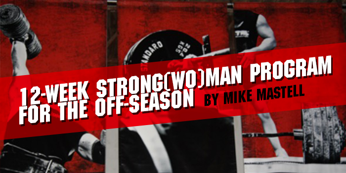12-Week Strong(wo)man Program for the Off-Season