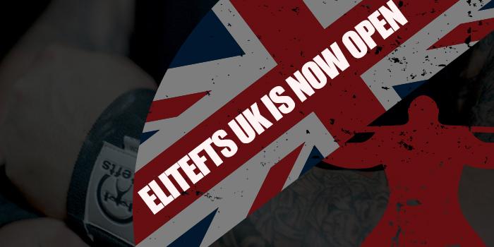 elitefts UK is Now Open!