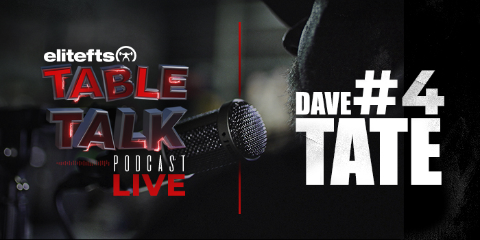 LISTEN: Table Talk Podcast #4 with Dave Tate