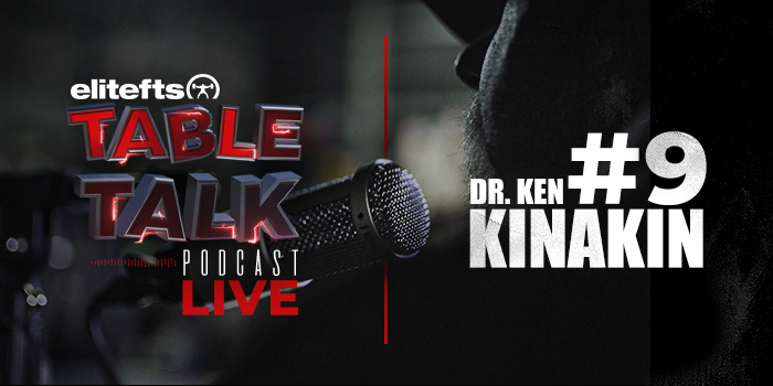 LISTEN: Table Talk Podcast #9 with Dr. Ken Kinakin
