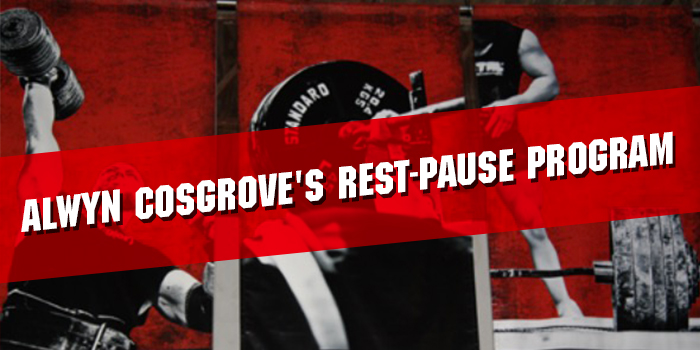 Alwyn Cosgrove's Rest-Pause Program