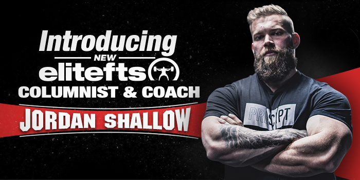 Introducing New elitefts Columnist and Coach Dr. Jordan Shallow