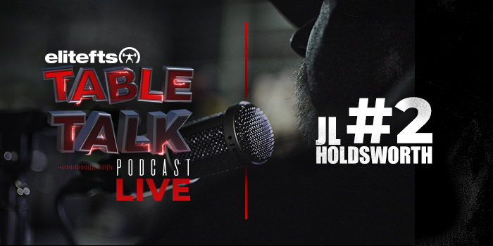 LISTEN: Table Talk Podcast #2 with JL Holdsworth