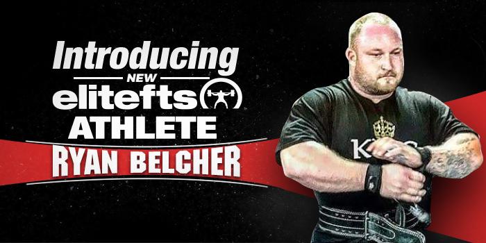 Introducing New elitefts IG Athlete Ryan Belcher