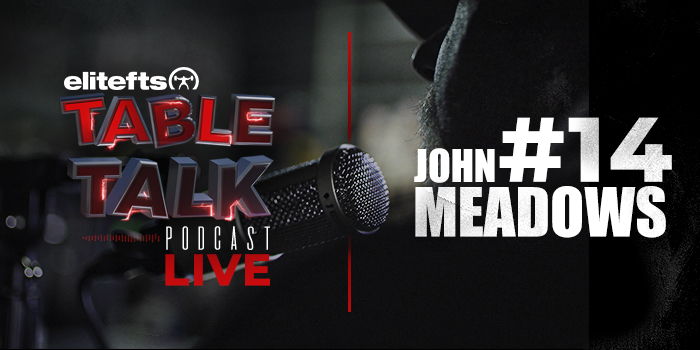 LISTEN: Table Talk Podcast #14 with John Meadows