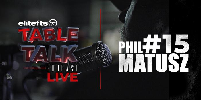 LISTEN: Table Talk Podcast #15 with Phil Matusz