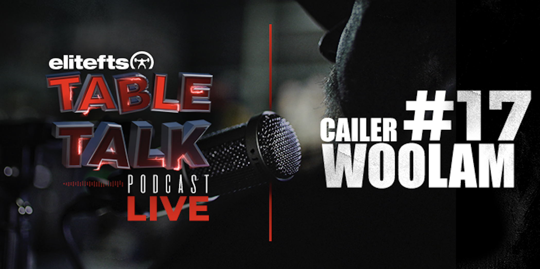 LISTEN: Table Talk Podcast #17 with Cailer Woolam