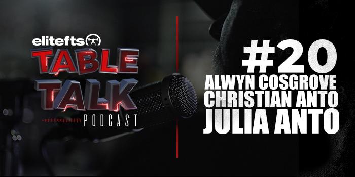 LISTEN: Table Talk Podcast #20 with Alwyn Cosgrove