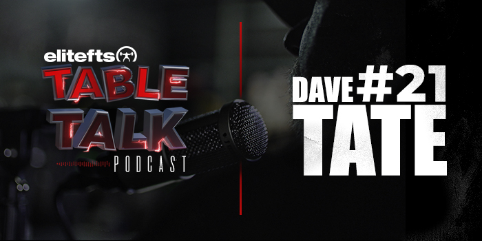 LISTEN: Table Talk Podcast #21 with Dave Tate