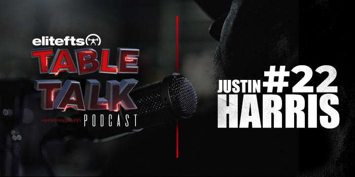 LISTEN: Table Talk Podcast #22 with Justin Harris