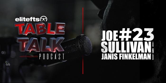 LISTEN: Table Talk Podcast #23 with Joe Sullivan and Janis Finkelman