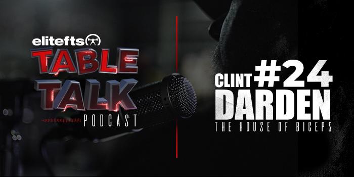 LISTEN: Table Talk Podcast #24 with Clint Darden