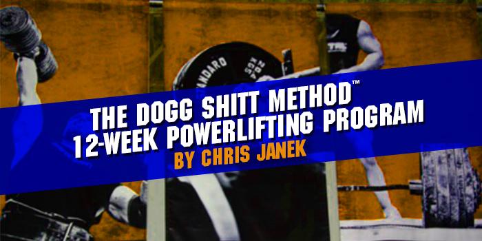 The Dogg Shitt Method™ 12-Week Powerlifting Program