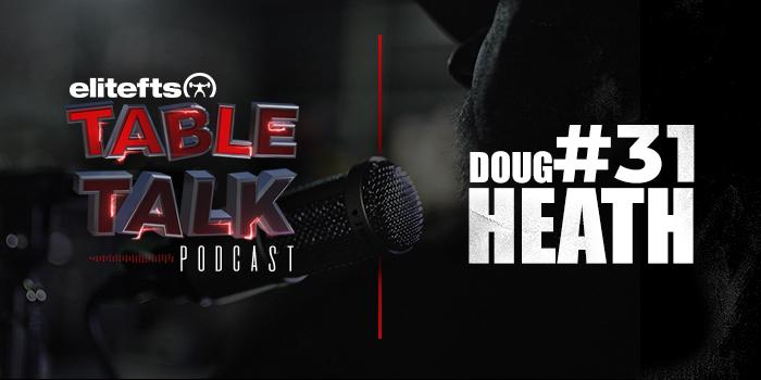 LISTEN: Table Talk Podcast #31 with Doug Heath