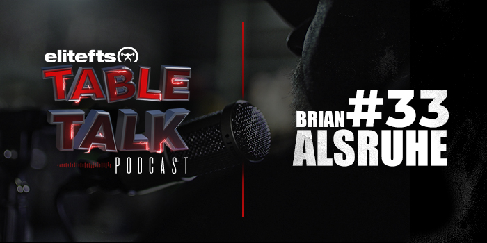 LISTEN: Table Talk Podcast #33 with Brian Alsruhe