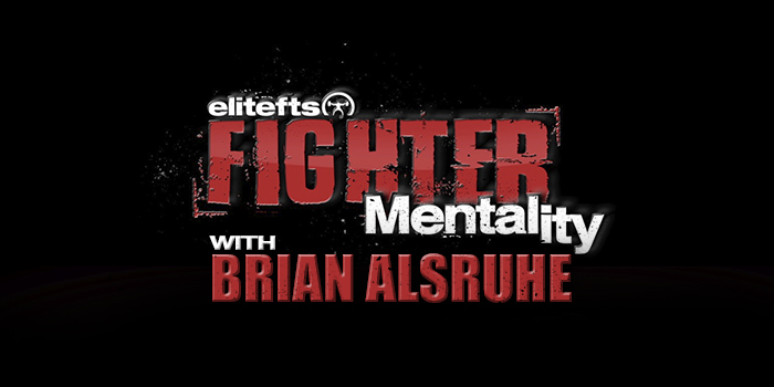 WATCH: Fighter Mentality with Brian Alsruhe