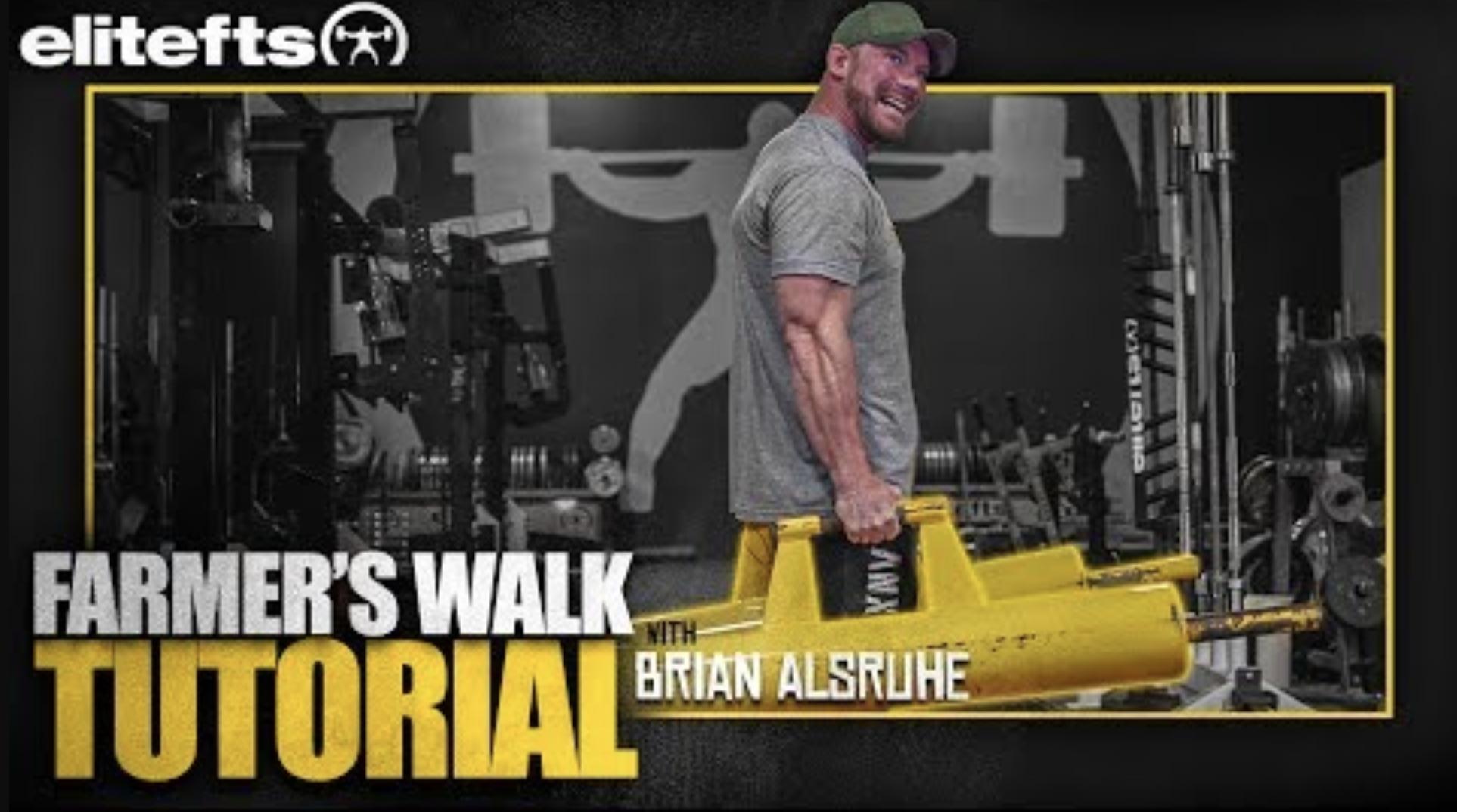 WATCH: Farmer's Walk Tutorial with Brian Alsruhe