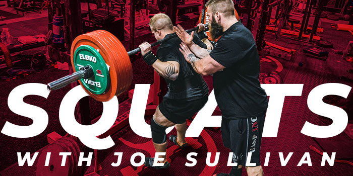 Joe Sullivan Squat Session