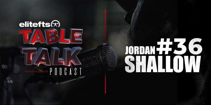 LISTEN: Table Talk Podcast #36 with Jordan Shallow