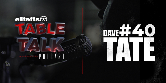LISTEN: Table Talk Podcast #40 with Dave Tate