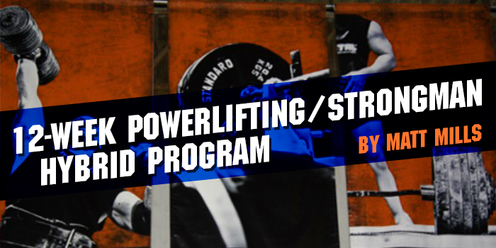 12-Week Powerlifting/Strongman Hybrid Program