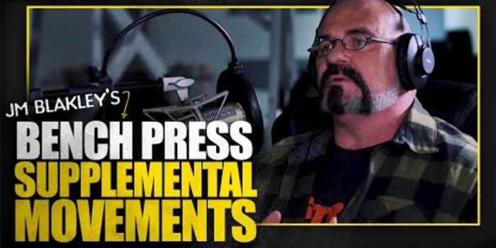 LISTEN: Table Talk Podcast Clip — How JM Blakley Chooses His Supplemental Bench Movements