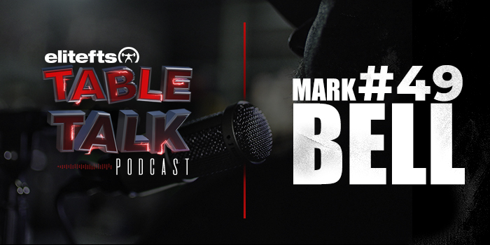 LISTEN: Table Talk Podcast #49 with Mark Bell