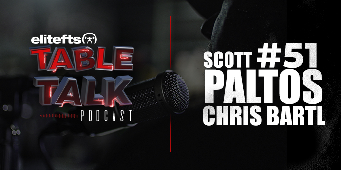 LISTEN: Table Talk Podcast #51 with Chris Bartl and Scott Paltos