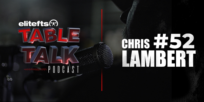 LISTEN: Table Talk Podcast #52 with Chris Lambert