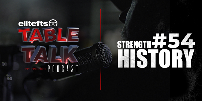 LISTEN: Table Talk Podcast #54: Strength History