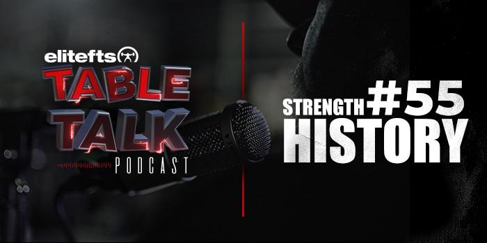 LISTEN: Table Talk Podcast #55: Strength History
