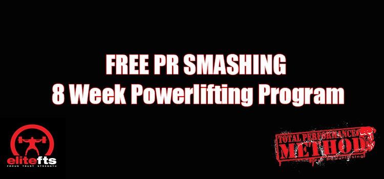 FREE PR SMASHING 8 Week Powerlifting Program