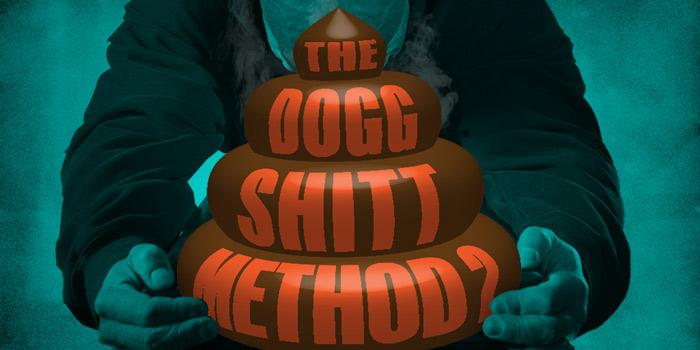 The Dogg Shitt Method 2
